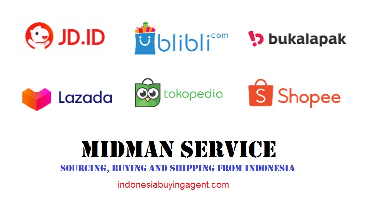 Indonesian Midman Service, Sourcing, Buying and Shipping from Indonesia